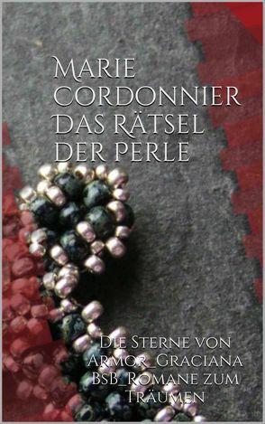 Das Rätsel der Perle von Cordonnier,  Marie