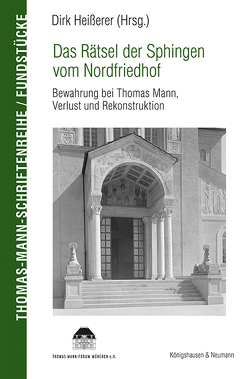 Das Rätsel der Sphingen vom Nordfriedhof von Heißerer,  Dirk