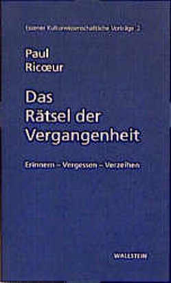 Das Rätsel der Vergangenheit von Breitling,  Andris, Lesaar,  Henrik R, Liebsch,  Burkhard, Ricoeur,  Paul