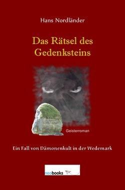Das Rätsel des Gedenksteins von Nordländer,  Hans