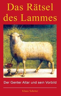 Das Rätsel des Lammes von Schröer,  Klaus