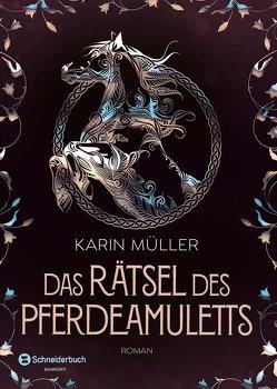 Das Rätsel des Pferdeamuletts von Mueller,  Karin