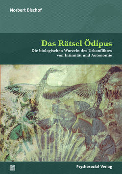 Das Rätsel Ödipus von Bischof,  Norbert