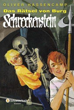 Das Rätsel von Burg Schreckenstein von Hassencamp,  Oliver