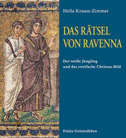 Das Rätsel von Ravenna von Feind-Laurents,  Angelika, Krause-Zimmer,  Hella