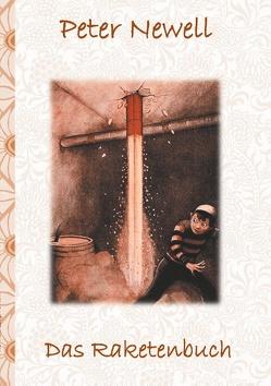 Das Raketenbuch von Newell,  Peter, Potter,  Elizabeth M.