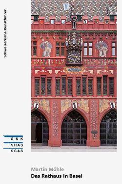 Das Rathaus in Basel von Möhle,  Martin