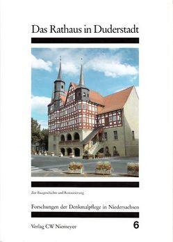 Das Rathaus in Duderstadt von Albrecht,  Ernst, Hussong,  Ulrich, Koch,  Lothar, Masuch,  Horst, Möller,  Hans H, Nolte,  Wolfgang, Vonend,  Dietmar