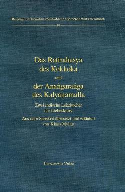 Das Ratirahasya des Kokkoka und der Anangaranga des Kalyanamalla von Mylius,  Klaus