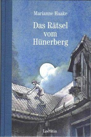 Das Rätsel vom Hünerberg von Eisenburger,  Doris, Haake,  Marianne