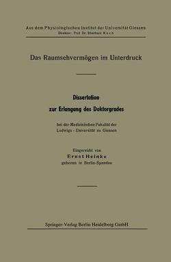 Das Raumsehvermögen im Unterdruck von Heinke,  Ernst