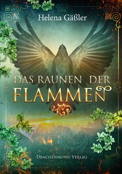 Das Raunen der Flammen von Gäßler,  Helena
