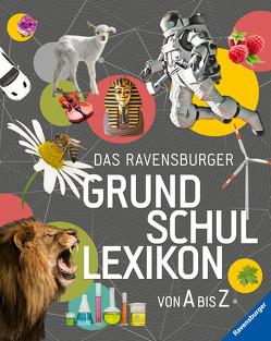Das Ravensburger Grundschullexikon von A – Z von Gampfer,  Peggy, Köster-Ollig,  Claudia, Schönfeld,  Anke