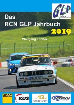 Das RCN GLP Jahrbuch 2019 von Foerster,  Wolfgang