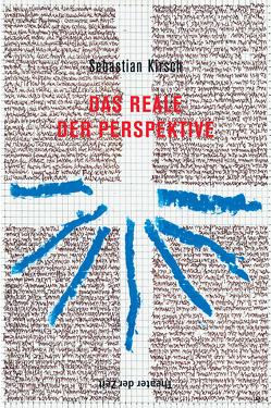 Das Reale der Perspektive von Kirsch,  Sebastian
