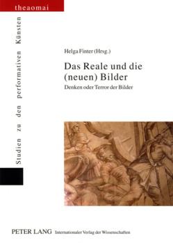 Das Reale und die (neuen) Bilder von Finter,  Helga