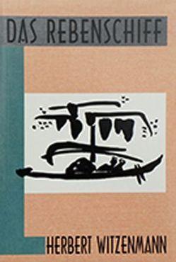 Das Rebenschiff von Hartmann,  Klaus, Reinl,  Ernst, Witzenmann,  Herbert