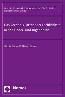Das Recht als Partner der Fachlichkeit in der Kinder- und Jugendhilfe von Katzenstein,  Henriette, Lohse,  Katharina, Schindler,  Gila, Schönecker,  Lydia