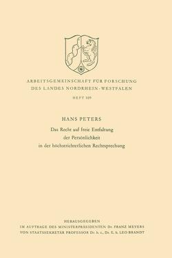Das Recht auf freie Entfaltung der Persönlichkeit in der höchstrichterlichen Rechtsprechung von Peters,  Hans