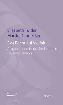 Das Recht auf Vielfalt von Dannecker,  Martin, Tuider,  Elisabeth