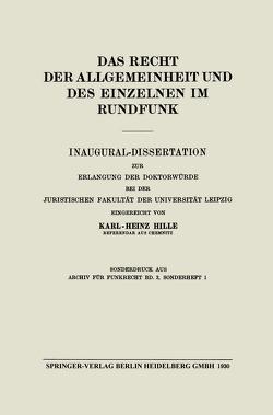 Das Recht der Allgemeinheit und des Einzelnen im Rundfunk von Dencker,  Friedrich, Hille,  Karl-Heinz, Pincus,  Harry