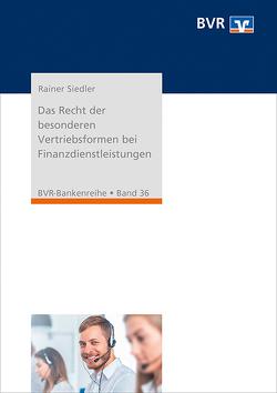Das Recht der besonderen Vertriebsformen bei Finanzdienstleistungen von Siedler,  Rainer
