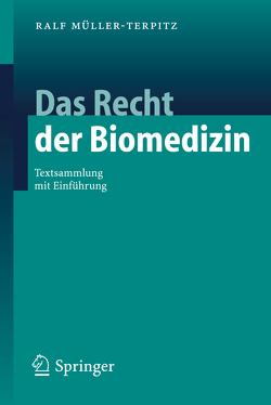 Das Recht der Biomedizin von Müller-Terpitz,  Ralf