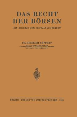 Das Recht der Börsen von Göppert,  Heinrich
