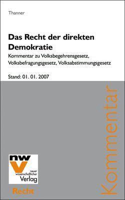 Das Recht der direkten Demokratie von Thanner,  Theodor