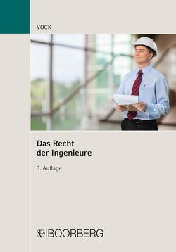 Das Recht der Ingenieure von Vock,  Willi