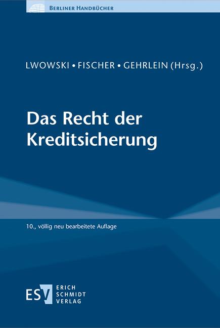 Das Recht der Kreditsicherung von Brünink, JanHendrik, Fischer, Gero