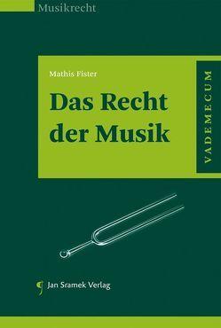 Das Recht der Musik von Fister,  Mathis