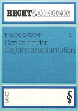Das Recht der Organtransplantation von Georg-August-Universität
