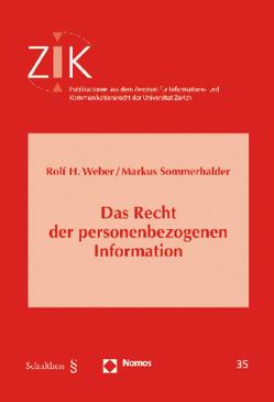 Das Recht der personenbezogenen Information von Sommerhalder,  Markus, Weber,  Rolf H.