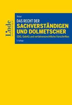 Das Recht der Sachverständigen und Dolmetscher von Weber,  Martin