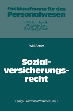 Das Recht der Sozialversicherung von Sattler,  Willi