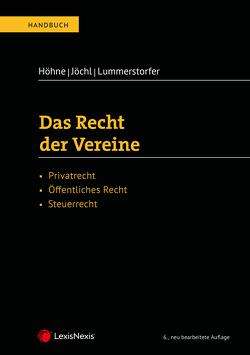 Das Recht der Vereine von Höhne,  Thomas, Jöchl,  Gerhard, Lummerstorfer,  Andreas