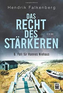 Das Recht des Stärkeren von Falkenberg,  Hendrik