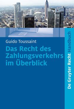 Das Recht des Zahlungsverkehrs im Überblick von Toussaint,  Guido