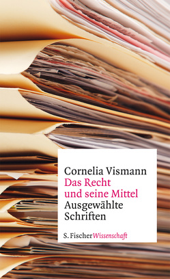 Das Recht und seine Mittel von Krajewski,  Markus, Steinhauer,  Fabian, Vismann,  Cornelia