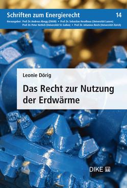 Das Recht zur Nutzung der Erdwärme von Dörig,  Leonie
