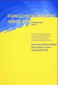 Das rechte Mass der Medizin von Bartmann,  Franz J, Pecnik,  Helga, Sachau,  Rüdiger