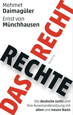 Das rechte Recht von Daimagüler,  Mehmet, Münchhausen,  Ernst von