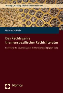 Das Rechtsgenre themenspezifischer Rechtsliteratur von Abdel-Hady,  Noha