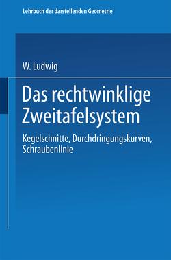 Das rechtwinklige Zweitafelsystem von Ludwig,  W., Ludwig,  Walter