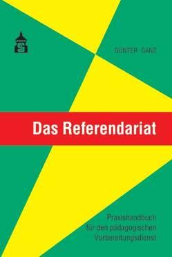 Das Referendariat von Ganz,  Günter