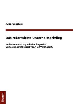 Das reformierte Unterhaltsprivileg von Geschke,  Julia