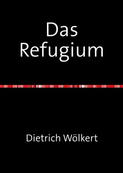 Das Refugium von Wölkert,  Dietrich