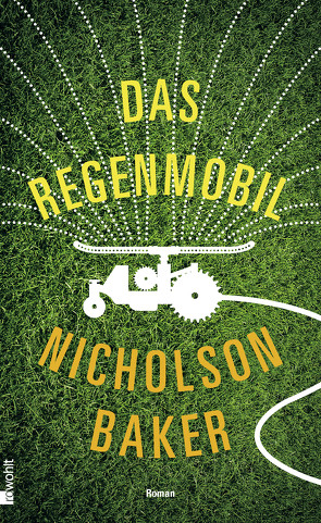 Das Regenmobil von Baker,  Nicholson, Schönfeld,  Eike