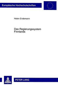 Das Regierungssystem Finnlands von Endemann,  Helen